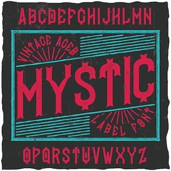 Vintage label typeface named mystic. good font to use in any vintage labels or logo.