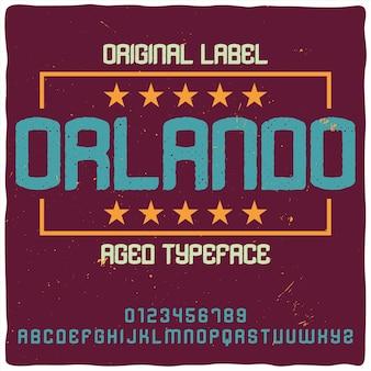 「orlando」という名前のヴィンテージラベル書体。