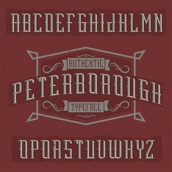 Vintage label typeface named peterborough