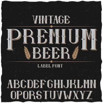 Vintage label typeface named premium beer