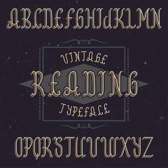 Carattere tipografico etichetta vintage denominato reading.