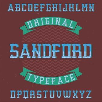 Carattere tipografico etichetta vintage denominato sandford.