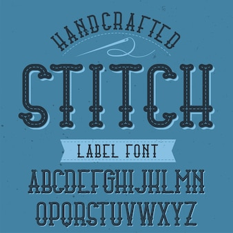 Vintage label typeface named stitch