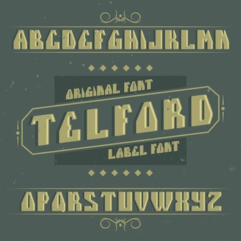 Vintage label typeface named telford. good font to use in any vintage labels or logo.