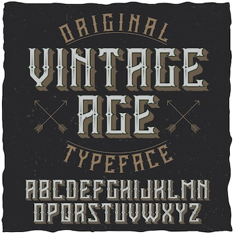 Vintage label typeface named vintage age.