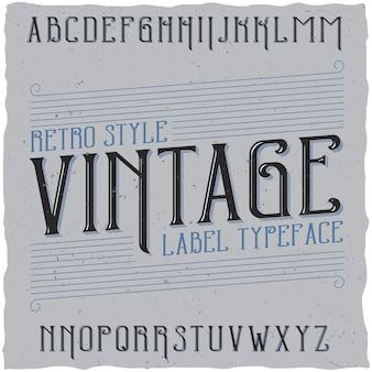 Carattere tipografico etichetta vintage denominato vintage.