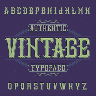 Vintage label typeface named vintage.