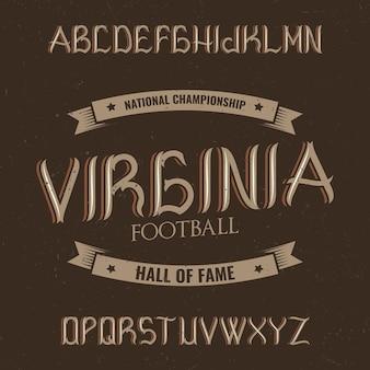 Vintage label typeface named virginia.
