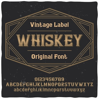 Vintage label typeface named whiskey. good handcrafted font.