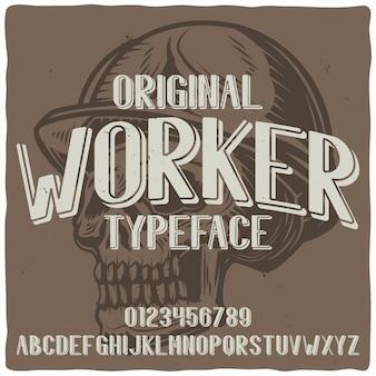 Старинный шрифт этикетки с названием «рабочий» с изображением черепа со шлемом.