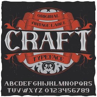 Poster di carattere tipografico etichetta vintage con alfabeto e parola mestiere sul nero
