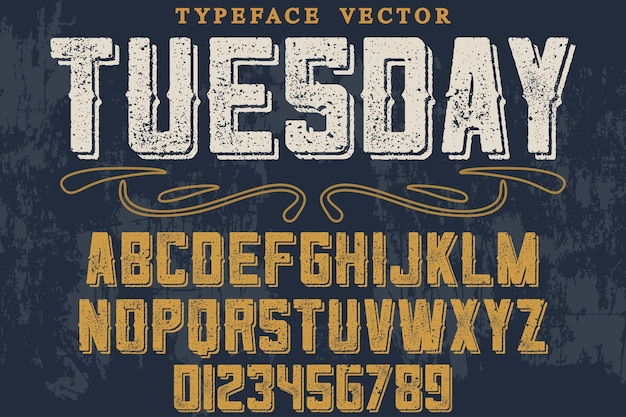 Vintage lettering graphic style tuesday