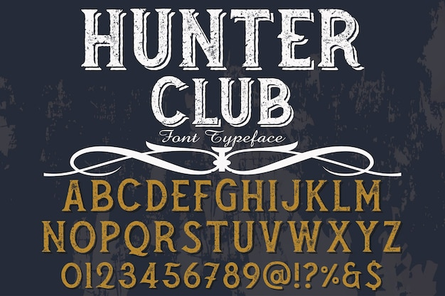 Vintage lettering label design hunter club