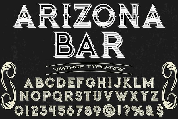 Vintage lettering typeface font design arizona bar
