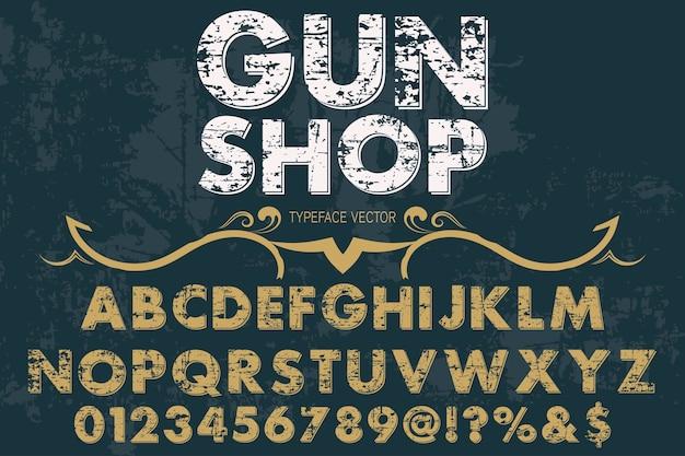 Vintage lettering typeface label design gun shop
