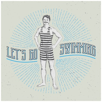 Vintage man poster with funny slogan let's go swimming illustration