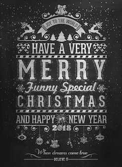 Vintage merry christmas and happy new year calligraphic and typographic background with chalk word art on blackboard