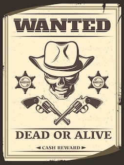 Vintage monochrome wild west wanted poster with skull in cowboy hat crossed pistols sheriff stars
