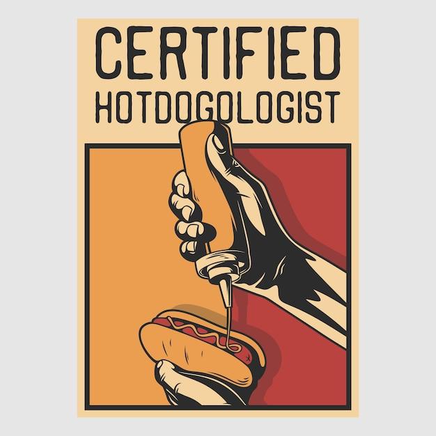 Vintage poster design certified hotdogologist retro illustration