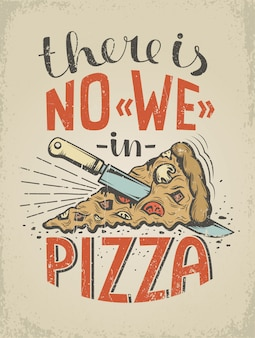 Vintage poster with a quote about  pizza