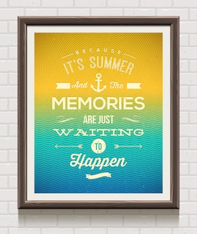Vintage poster in wooden frame on the brick wall with summer vacation quote
