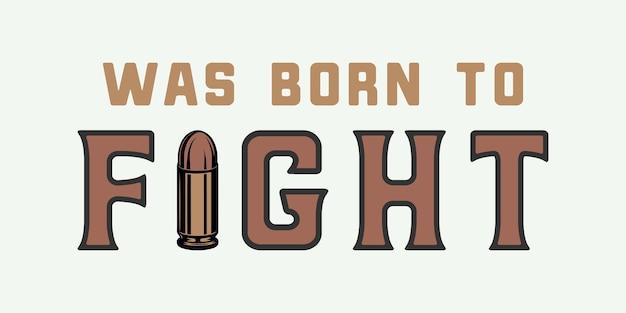 弾丸と動機付けの引用とヴィンテージのレトロなポスターロゴエンブレムバッジポスターに使用できます
