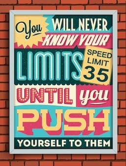 Vintage retro style poster with a motivational quote