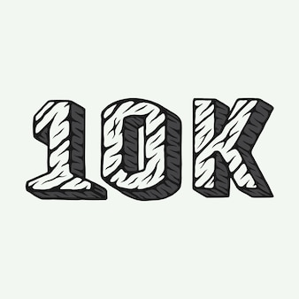 Vintage retro woodcut 10k followers typography with stone texture can be used like emblem logo