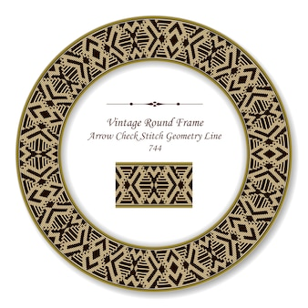 Vintage round retro frame arrow check stitch geometry line, antique style