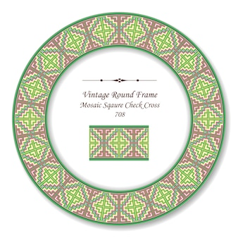 Vintage round retro frame colorful mosaic square check cross, antique style