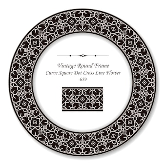 Винтажная круглая ретро рамка кривая квадратная точка крест линия цветок, античный стиль