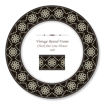 Винтаж круглая ретро рамка пунктирная линия проверить крест цветок, античный стиль