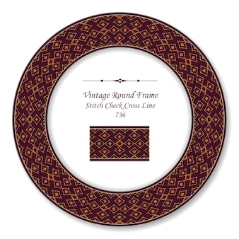 Vintage round retro frame stitch check cross line, antique style