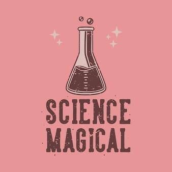 Винтажный слоган науки волшебный