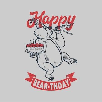 Винтажный слоган типографии happy bear-thday bear празднует день рождения