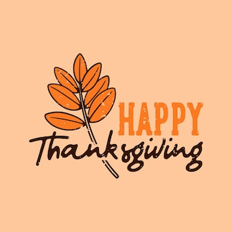 Винтажный лозунг типографии с днем благодарения