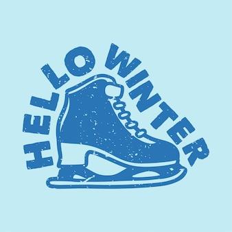 Винтажный слоган типографии привет зима для дизайна футболки Premium векторы