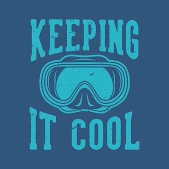 빈티지 슬로건 타이포그래피가 티셔츠 디자인을 시원하게 유지합니다.