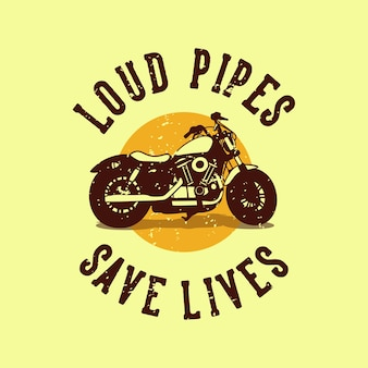 Винтажный слоган типографии громкие трубы спасают жизни