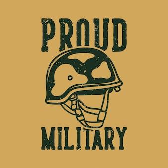 Винтажный лозунг типографии гордый военный для дизайна футболки