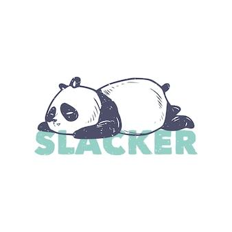 Tシャツのデザインのためのヴィンテージスローガンタイポグラフィ怠け者眠っているパンダ