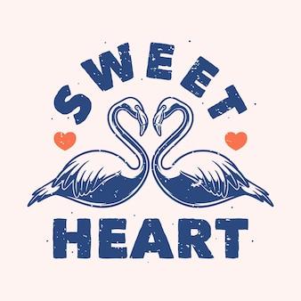 Винтажный лозунг типографии сладкое сердце