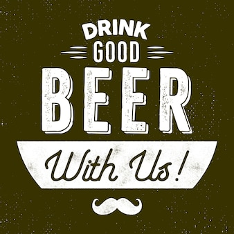 Vintage style beer badge. drink good beer with us sign. movember symbol - mustache included