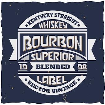 優れたブレンドバーボンウイスキーのボトルのビンテージスタイルのエンブレム