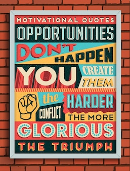 Vintage style poster with a motivational quote