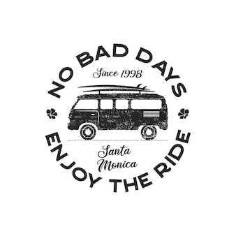 Vintage surf logo print design for t-shirt and other uses. no bad days, enjoy the ride typography quote calligraphy and van icon. unusual hand drawn surfing graphic patch emblem. stock vector.