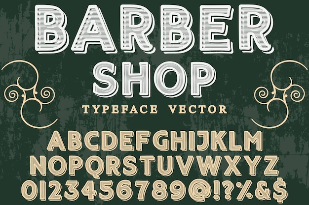 Vintage typeface alphabetical graphic style barber shop