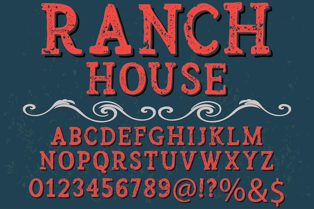 Vintage typeface graphic style ranch house