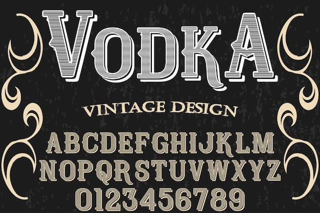 Винтажный шрифт графический стиль водка