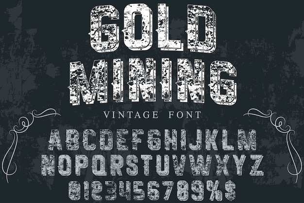 Vintage typeface label design gold mining